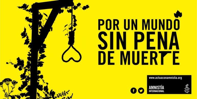 Cartel de Amnistía Internacional contra la pena de muerte.